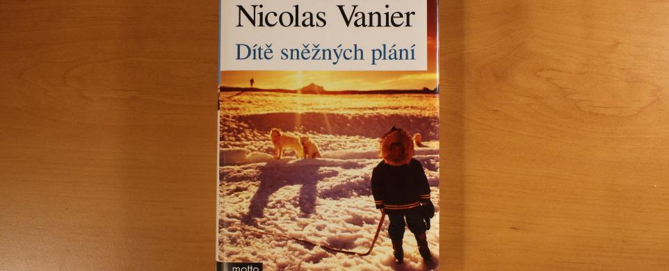 Nicolas Vanier, Dítě sněžných plání